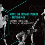 Move on Fitness Planet 2017 -  Convenție Internațională de Fitness