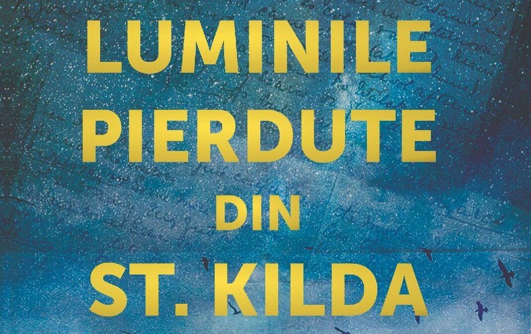 """Luminile pierdute de pe St. Kilda""de Elisabeth Gifford – o nouă poveste de dragoste de la Editura MeteorPress"