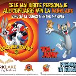Celebrele personaje animate Tom si Jerry, Tweety, Sylvester, Bugs Bunny vin la ParkLake