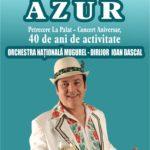 40 de ani de AZUR!  Petrecere la Palat - Concert aniversar – singurul pe care trupa îl va susține!