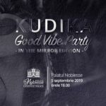 Vino la Kudika Good Vibe Party – in the mirror edition!  Începem toamna împreuna cu optimism și #goodvibe!