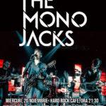 Concert The Mono Jacks la Hard Rock Cafe pe 20 Noiembrie