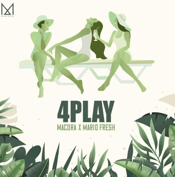 """""""4play"""": MACORA și Mario Fresh fac echipă pentru un single cool"""
