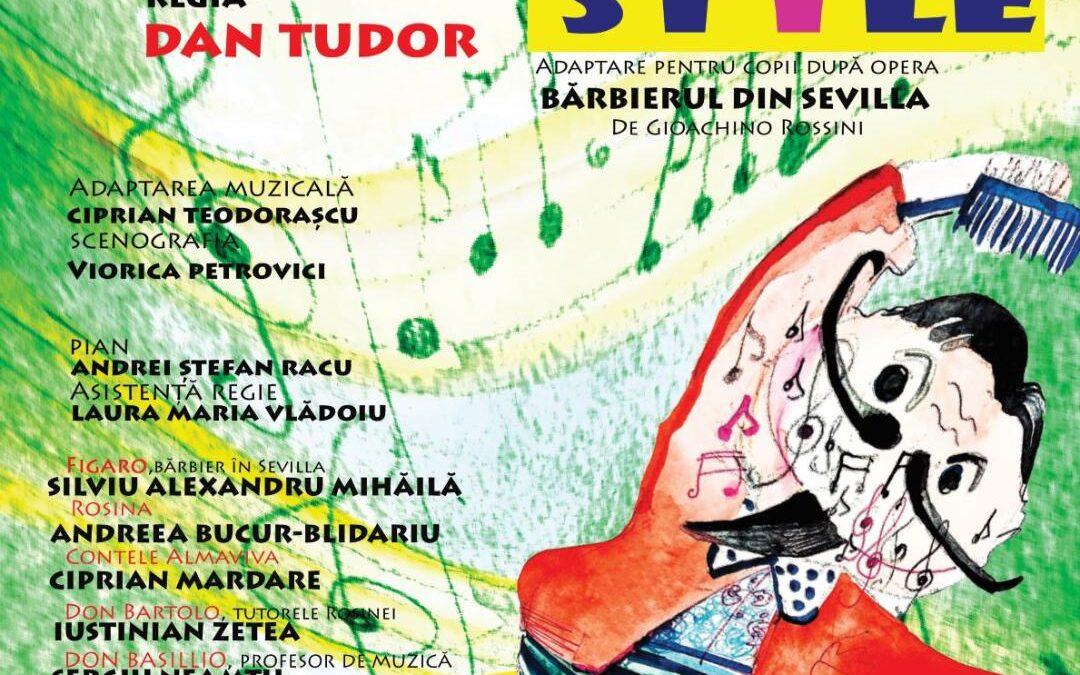 """Spectacolul """"Figaro Style"""" adaptare pentru copii după opera """"Bărbierul din Sevilla"""" de Gioachino Rossini se joacă, în acest week-end, la Sala Mică a Palatului Național al Copiilor"""