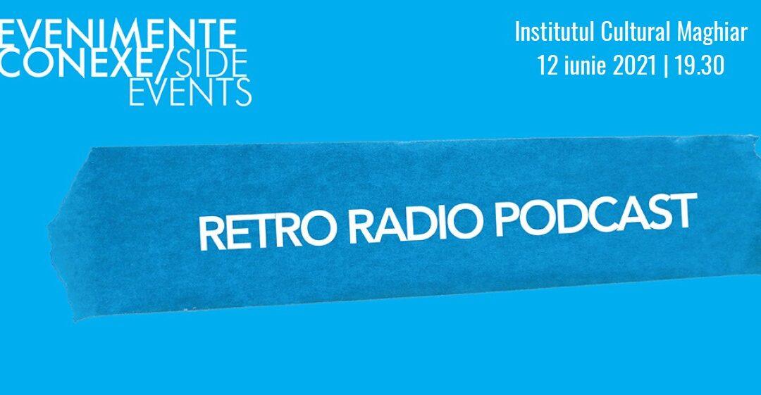 Retro Radio Podcast – O seară cu bunicii la One World Romania