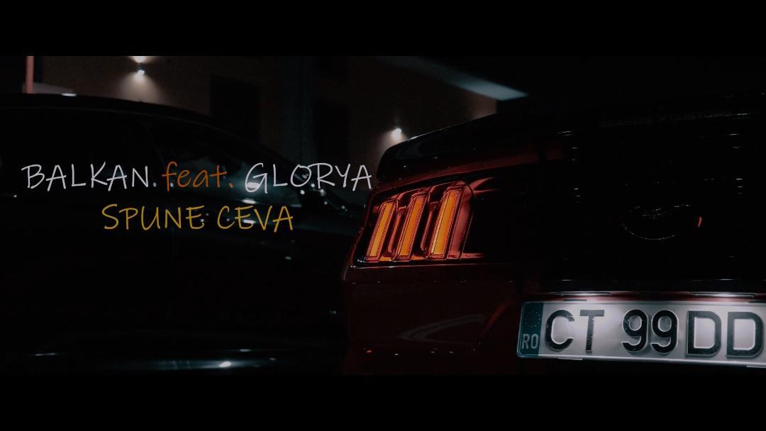 """S-a lansat Balkan feat. Glorya – """"Spune Ceva"""""""